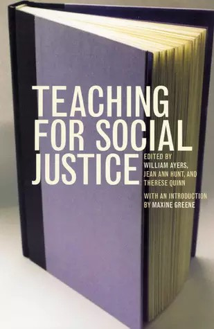 Bill Ayers wrote the manual for American Teachers entitled Teaching For Social Justice